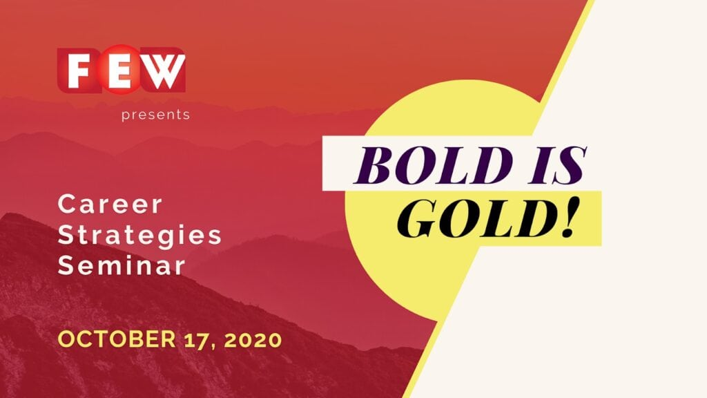 Career Strategies Seminar 2020 - Bold is Gold